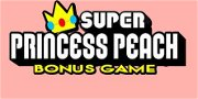 Super Princess Peach Bonus Game