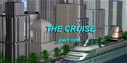 The Cruise: Part 1